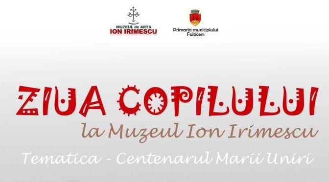 """Sărbătorim Ziua Copilului la Muzeul de Artă """"Ion Irimescu""""!"""