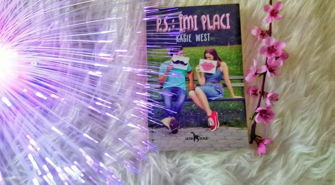 P.s.: Îmi placi – Kasie West (recenzie)