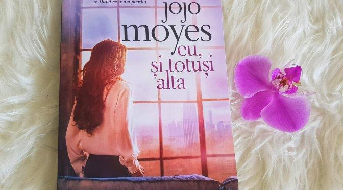 Eu, și totuși alta – Jojo Moyes (recenzie, Litera)