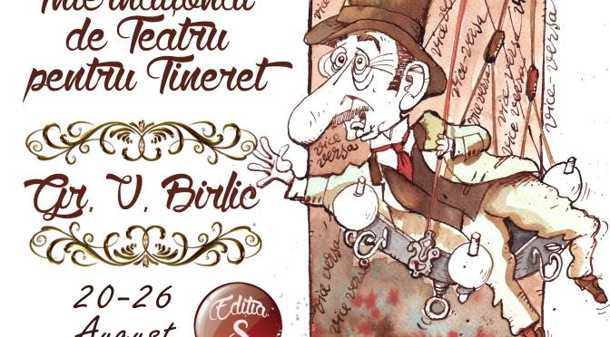 """La Fălticeni începe Festivalul Internațional de Teatru """"Gr. V. Birlic"""""""