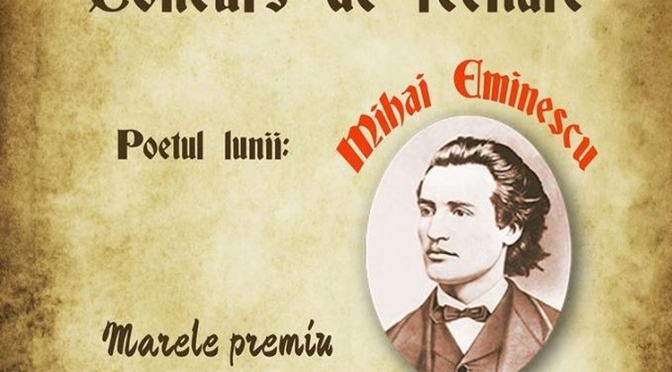 Concurs de recitare – Poetul lunii: Mihai Eminescu