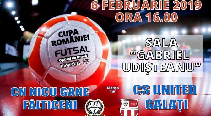 Futsal CR U19: CN Nicu Gane Fălticeni primește vizita echipei United Galați (Ora 16.00)