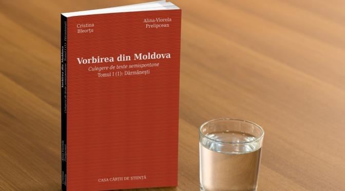 Lansare de carte: Vorbirea din Moldova – Culegere de texte semispontane