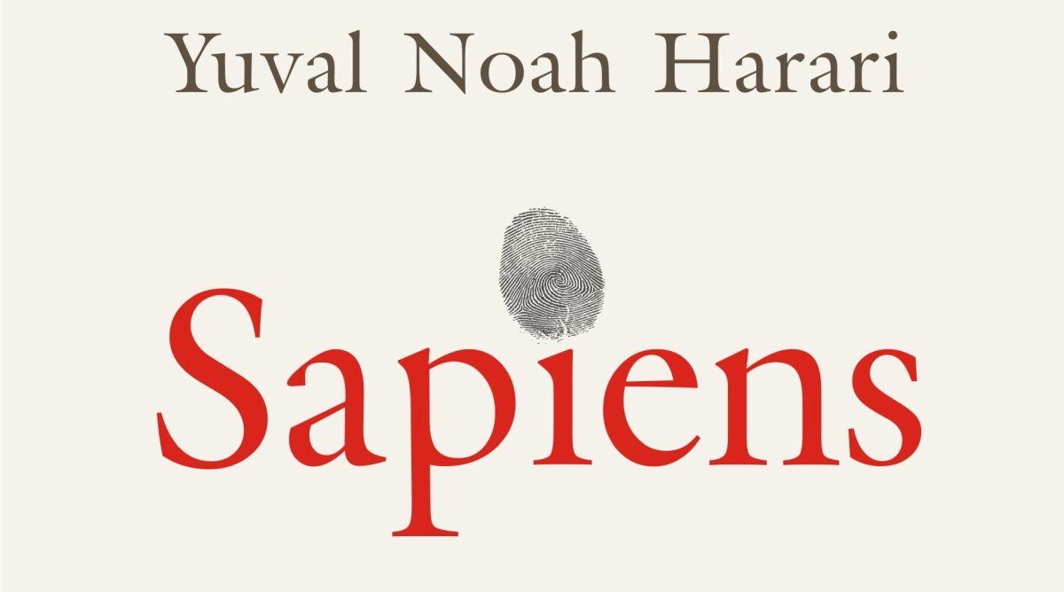 Sapiens. Scurtă istorie a omenirii – Yuval Noah Harari